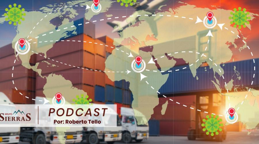 La 3er ola de COVID y sus afectaciones al Comercio Internacional